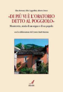 Di più vi è l'oratorio detto al poggiolo, Elsa Bertozzi, Elda Cappellini, Alberto Desco, Modena