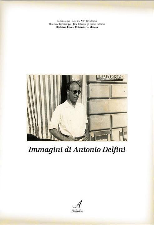 Immagini di Antonio Delfini, Modena