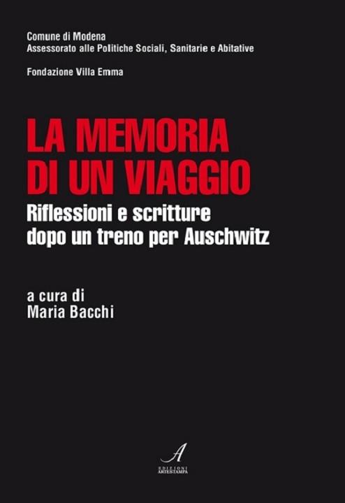 La memoria di un viaggio, Maria Bacchi, Modena