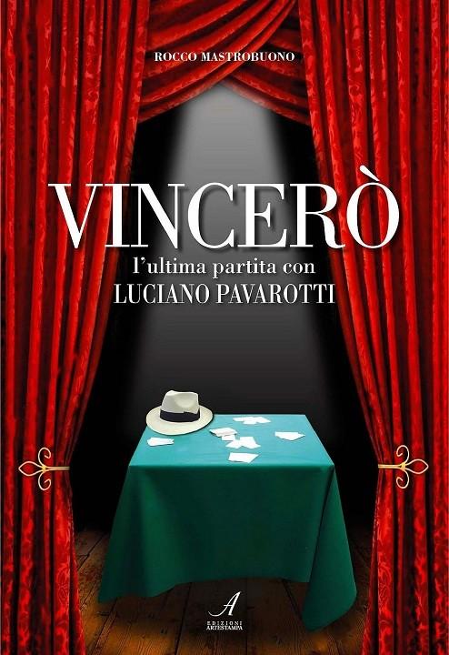 Vincerò, Rocco Mastrobuono, Modena