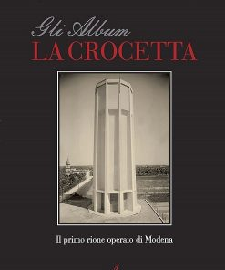 La crocetta, Maurizio Ferrari, Alessandro Simonini, Modena