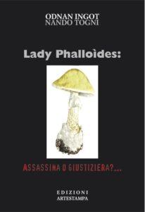 lady_phalloides_assassina_o_giustiziera_sito
