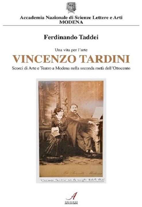 Una vita per l'arte Vincenzo Tardini, Ferdinando Taddei, Modena
