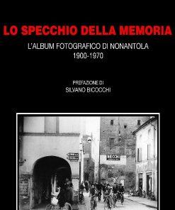 Lo specchio della memoria, Massimo Baldini e Giorgio Malaguti, Modena
