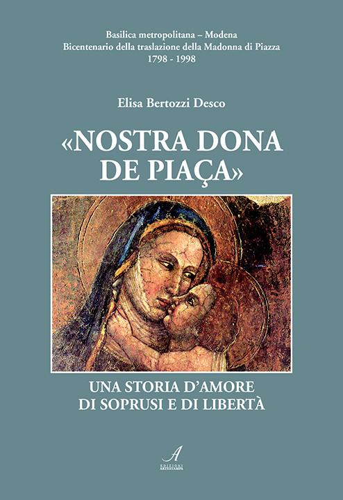 Nostra Dona de piaca, Elisa Bertozzi Desco, Modena