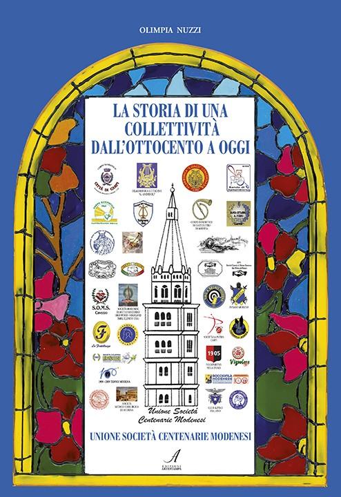 La storia di una collettività dall'ottocento a oggi, storia modena, Olimpia Nuzzi
