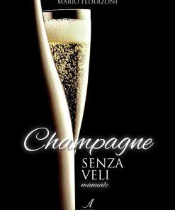 Champagne senza veli, Edizioni Artestampa