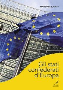 gli stati confederati d'europa, edizioni artestampa, storia