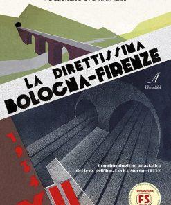 La Direttissima Bologna-Firenze, Edizioni Artestampa