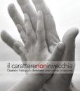 Il carattere non invecchia, Edizioni Artestampa