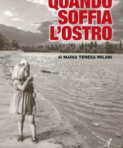Quando soffia l'ostro, Edizioni Artestampa, volume