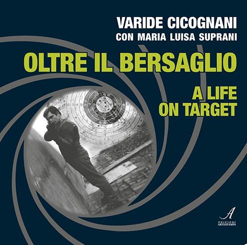 Oltre il bersaglio, Edizioni Artestampa, narrativa sport