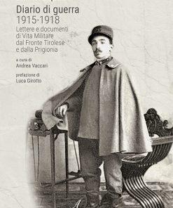 Diario di guerra 1915-1918, Edizioni Artestampa